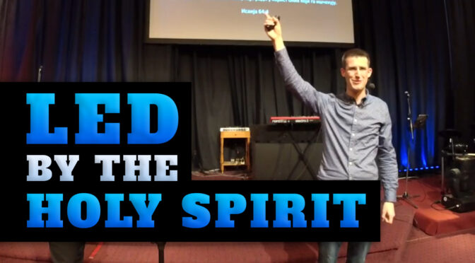 Led by the Holy Spirit ¦ Video