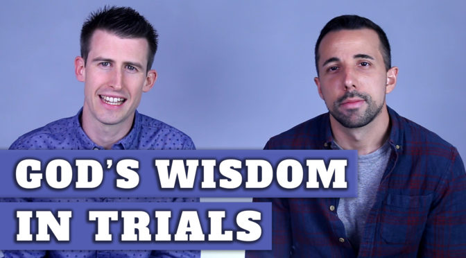 God's Wisdom in Trials ¦ Video